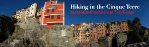 Hiking, walking, trekking in the Cinque Terre